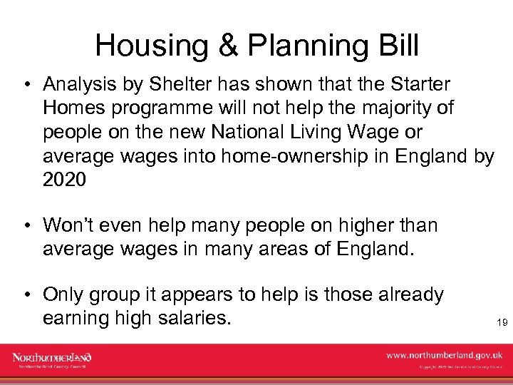Housing & Planning Bill • Analysis by Shelter has shown that the Starter Homes