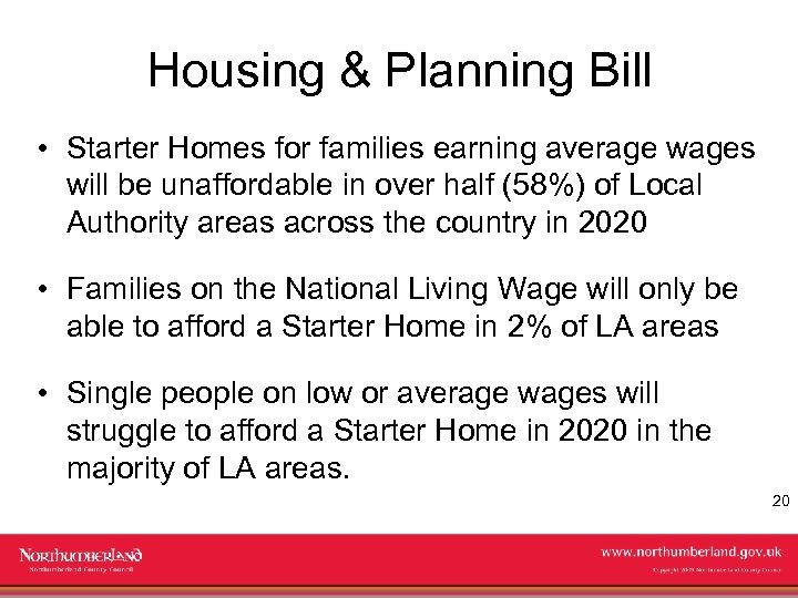 Housing & Planning Bill • Starter Homes for families earning average wages will be