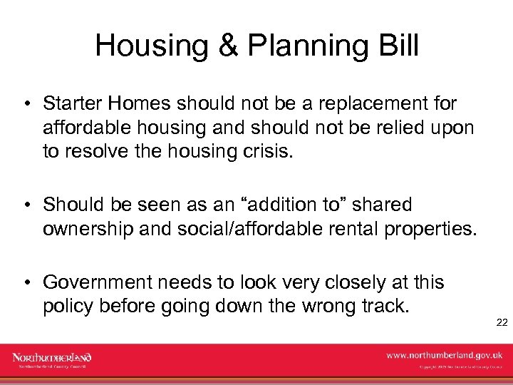 Housing & Planning Bill • Starter Homes should not be a replacement for affordable