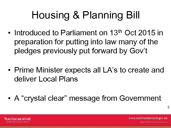 Housing & Planning Bill • Introduced to Parliament on 13 th Oct 2015 in