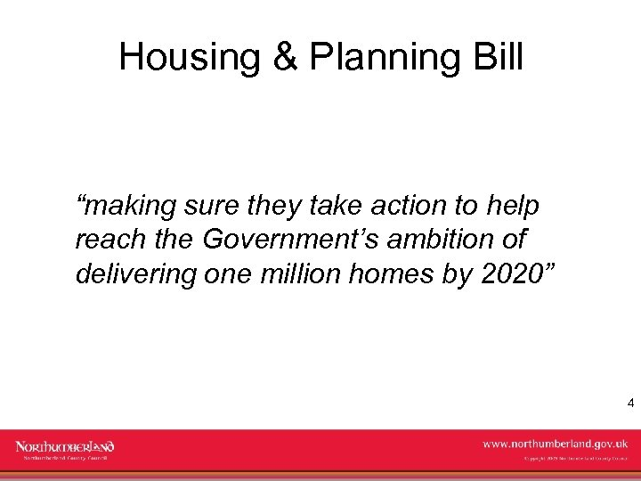 "Housing & Planning Bill ""making sure they take action to help reach the Government's"
