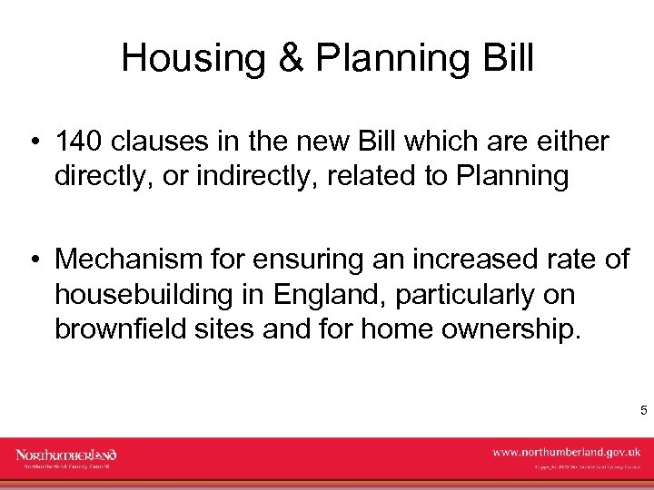 Housing & Planning Bill • 140 clauses in the new Bill which are either