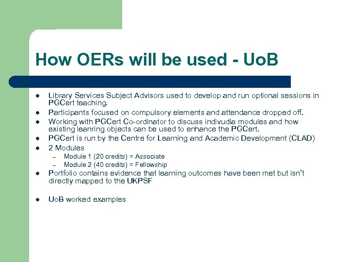How OERs will be used - Uo. B l l l Library Services Subject