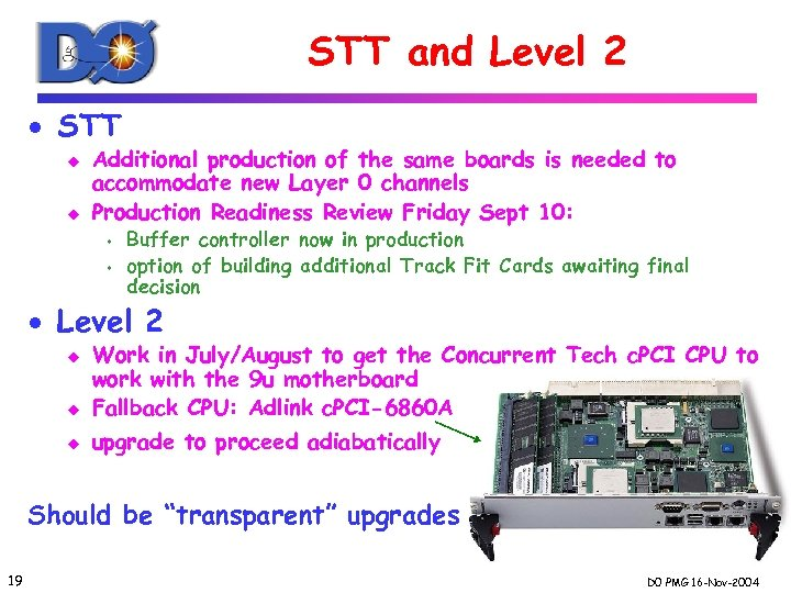 STT and Level 2 · STT u u Additional production of the same boards