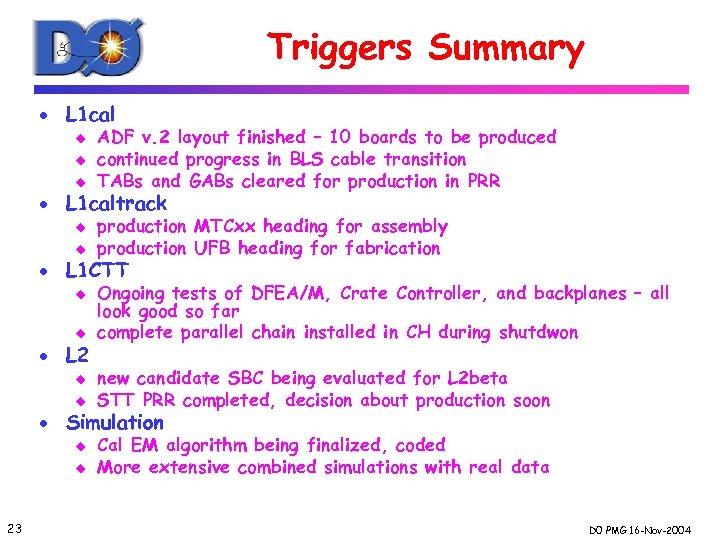 Triggers Summary · L 1 cal u u u ADF v. 2 layout finished