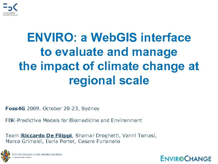 ENVIRO: a Web. GIS interface to evaluate and manage the impact of climate change