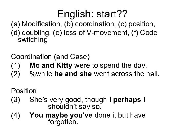 English: start? ? (a) Modification, (b) coordination, (c) position, (d) doubling, (e) loss of