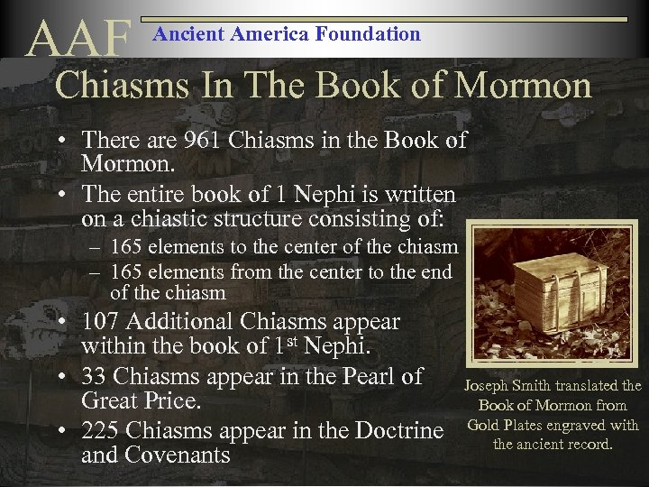 AAF Ancient America Foundation Chiasms In The Book of Mormon • There are 961