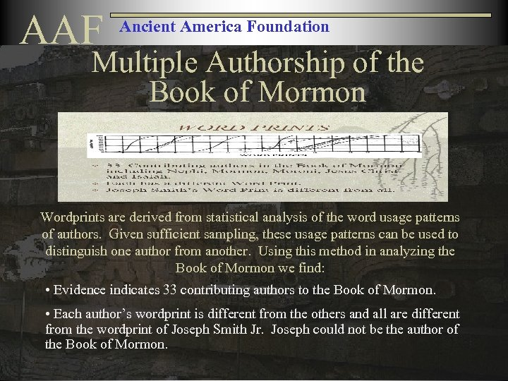 AAF Ancient America Foundation Multiple Authorship of the Book of Mormon Wordprints are derived
