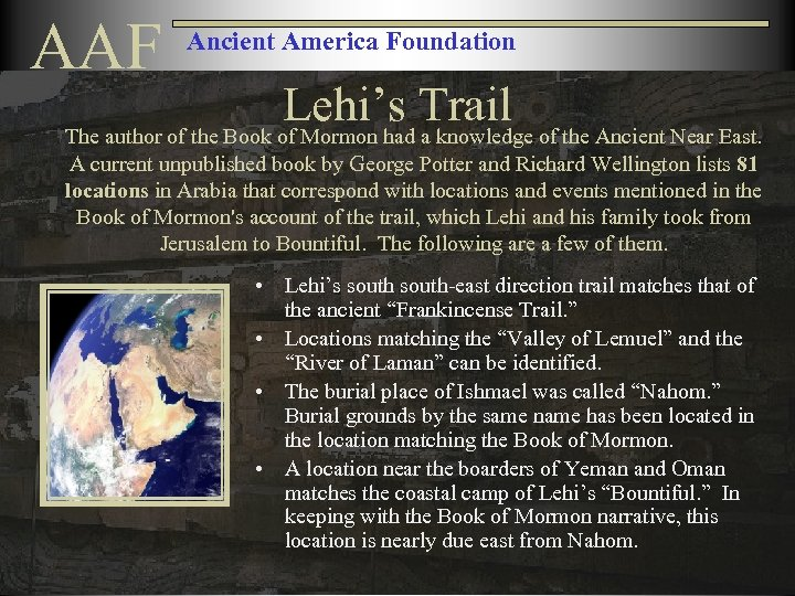 AAF Ancient America Foundation Lehi's Trail The author of the Book of Mormon had