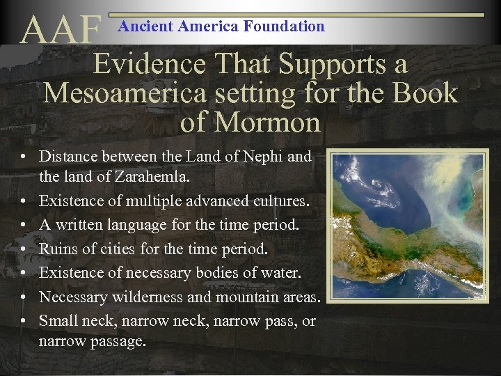 AAF Ancient America Foundation Evidence That Supports a Mesoamerica setting for the Book of