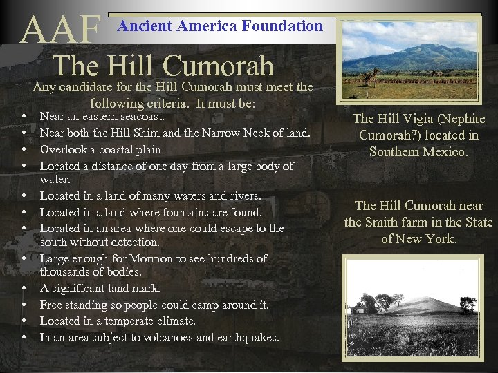 AAF Ancient America Foundation The Hill Cumorah • • • Any candidate for the