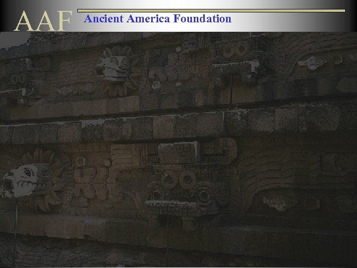 AAF Ancient America Foundation