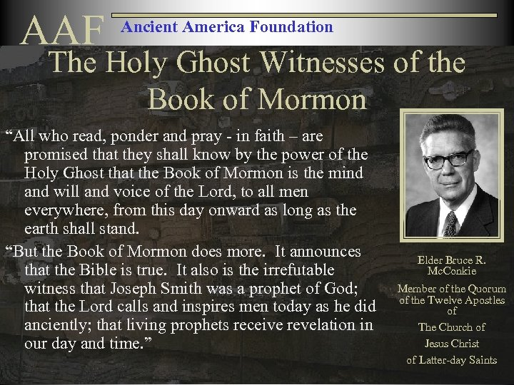 """AAF Ancient America Foundation The Holy Ghost Witnesses of the Book of Mormon """"All"""