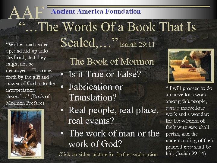 """AAF Ancient America Foundation """"…The Words Of a Book That Is """"Written and sealed"""