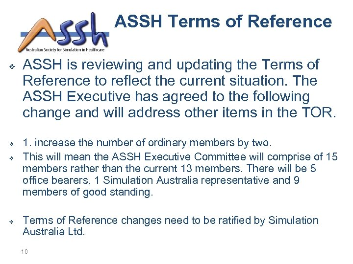 ASSH Terms of Reference v v ASSH is reviewing and updating the Terms of