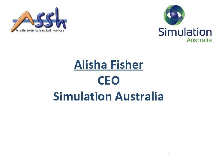 Alisha Fisher CEO Simulation Australia 4
