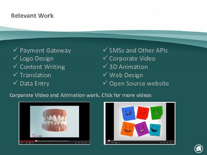 Relevant Work ü Payment Gateway ü Logo Design ü Content Writing ü Translation ü