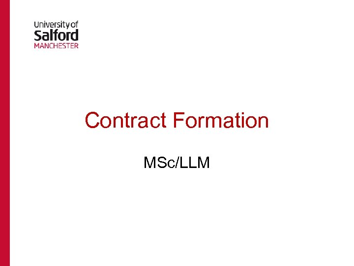 Contract Formation MSc/LLM