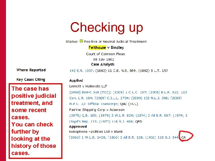 Checking up The case has positive judicial treatment, and some recent cases. You can