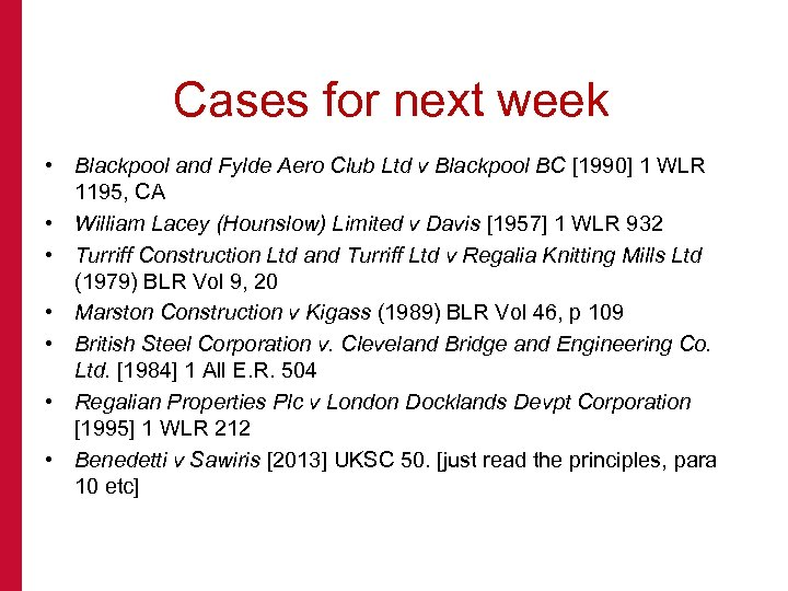 Cases for next week • Blackpool and Fylde Aero Club Ltd v Blackpool BC