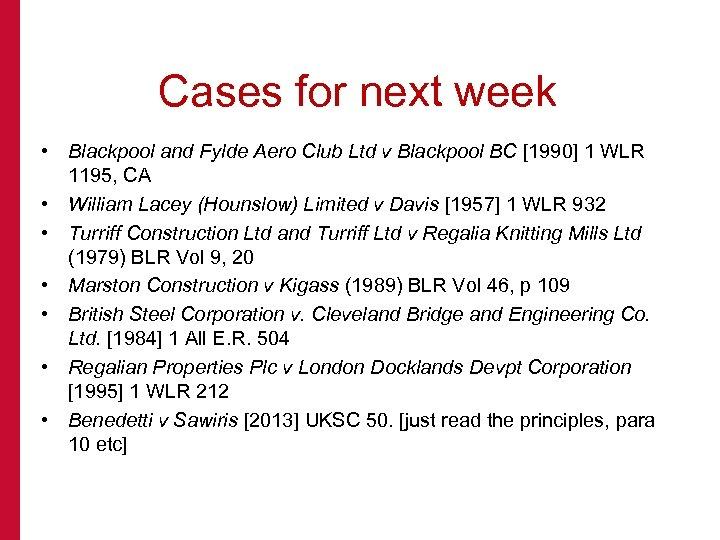 Cases for next week • Blackpool and Fylde Aero Club Ltd v Blackpool BC