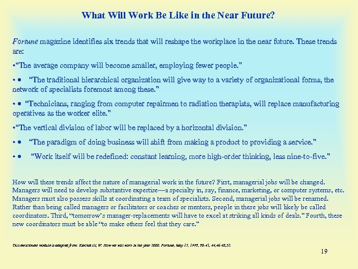 What Will Work Be Like in the Near Future? Fortune magazine identifies six