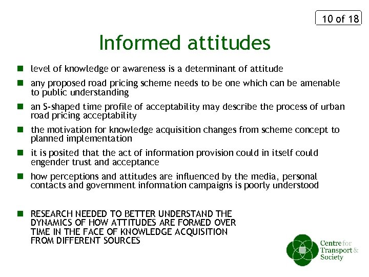 10 of 18 Informed attitudes n level of knowledge or awareness is a determinant