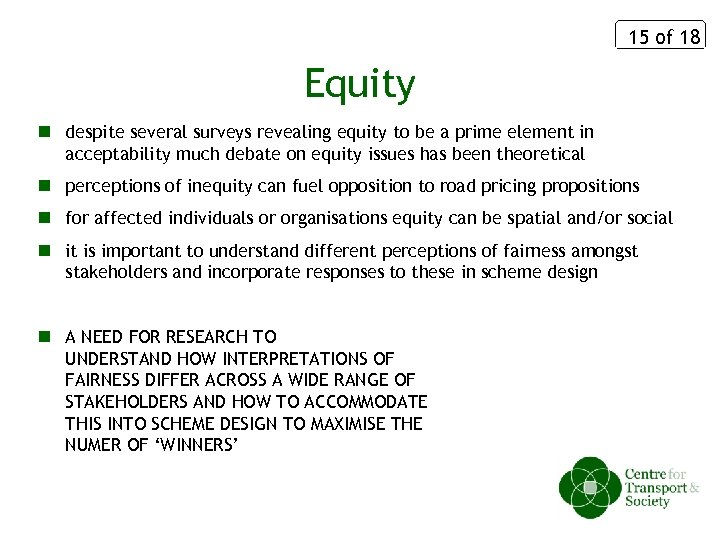 15 of 18 Equity n despite several surveys revealing equity to be a prime