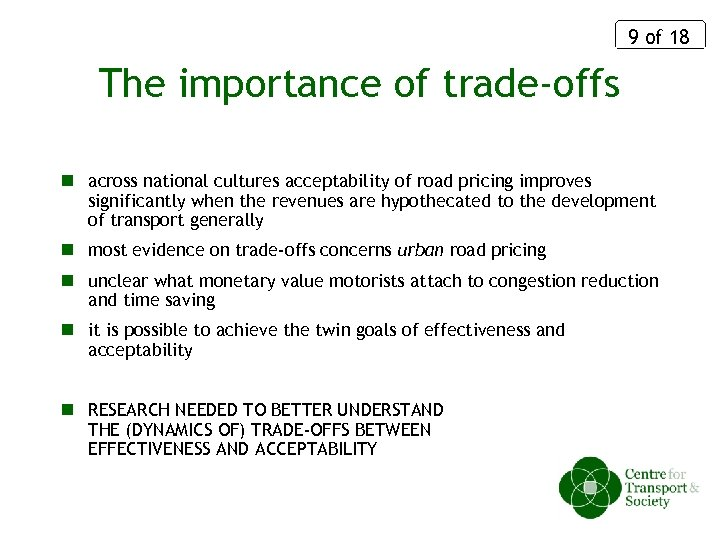 9 of 18 The importance of trade-offs n across national cultures acceptability of road