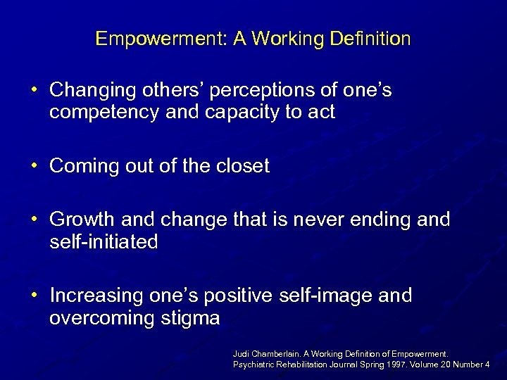 Empowerment: A Working Definition • Changing others' perceptions of one's competency and capacity to