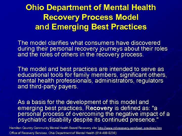 Ohio Department of Mental Health Recovery Process Model and Emerging Best Practices The model