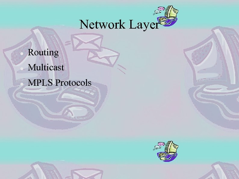 Network Layer Routing Multicast MPLS Protocols