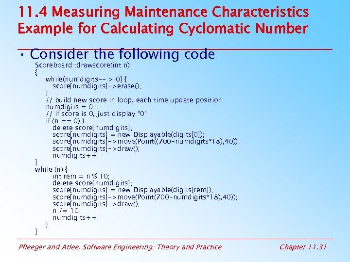 11. 4 Measuring Maintenance Characteristics Example for Calculating Cyclomatic Number • Consider the following
