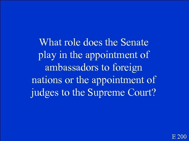 What role does the Senate play in the appointment of ambassadors to foreign nations