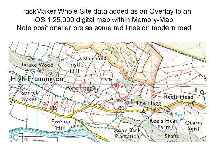 Track. Maker Whole Site data added as an Overlay to an OS 1: 25,