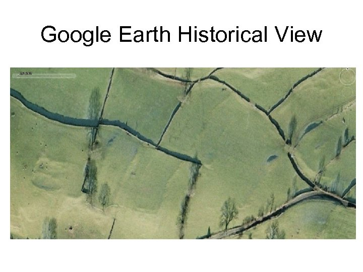 Google Earth Historical View