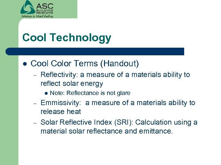Cool Technology l Cool Color Terms (Handout) – Reflectivity: a measure of a materials