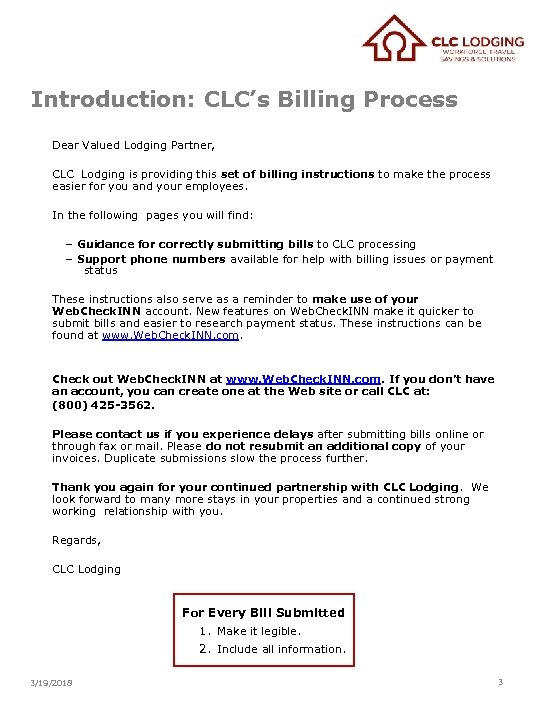 Introduction: CLC's Billing Process Dear Valued Lodging Partner, CLC Lodging is providing this set