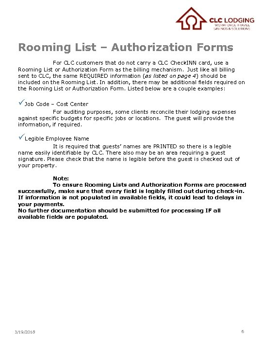 Rooming List – Authorization Forms For CLC customers that do not carry a CLC