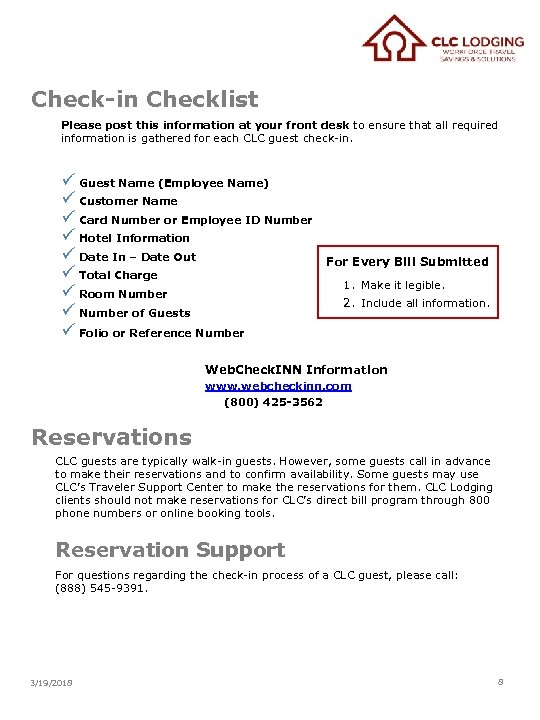 Check-in Checklist Please post this information at your front desk to ensure that all