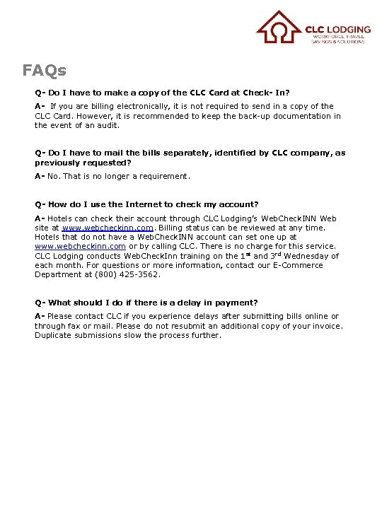 FAQs Q- Do I have to make a copy of the CLC Card at