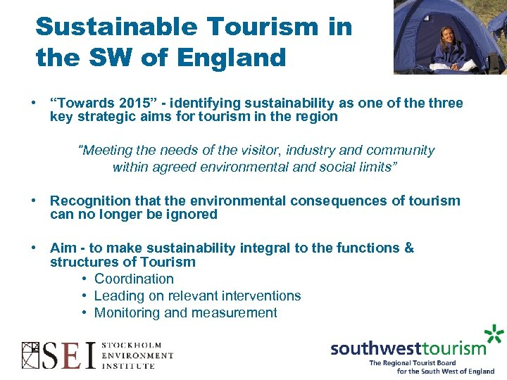 """Sustainable Tourism in the SW of England • """"Towards 2015"""" - identifying sustainability as"""