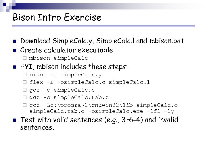 Bison Intro Exercise n n Download Simple. Calc. y, Simple. Calc. l and mbison.