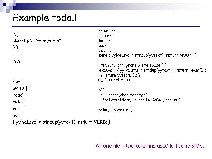 Example todo. l %{ #include
