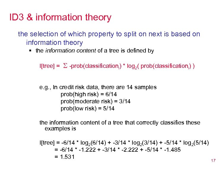 ID 3 & information theory the selection of which property to split on next