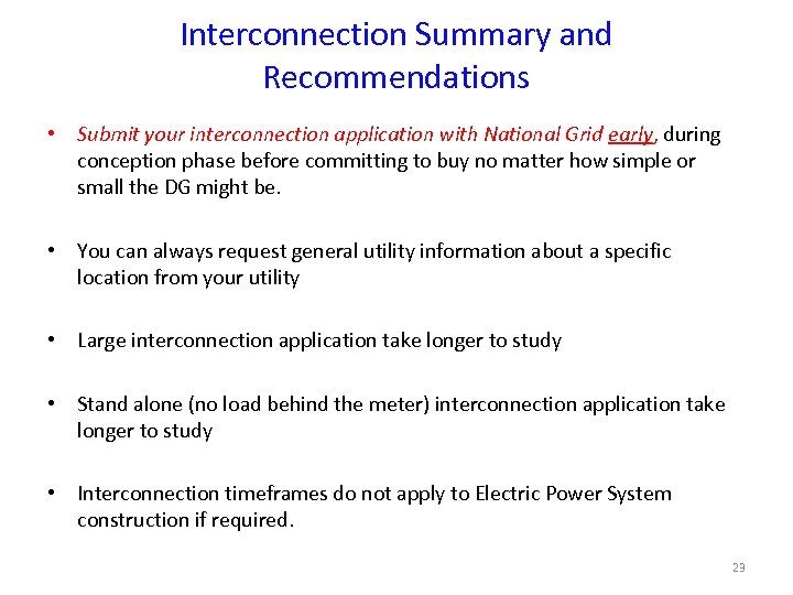 Interconnection Summary and Recommendations • Submit your interconnection application with National Grid early, during