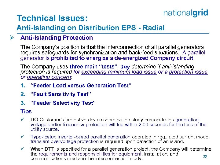 Technical Issues: Anti-Islanding on Distribution EPS - Radial Ø Anti-Islanding Protection The Company's position