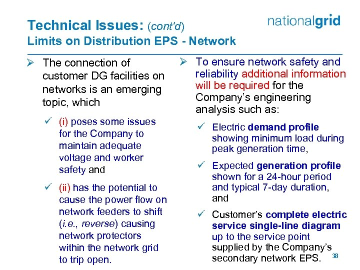 Technical Issues: (cont'd) Limits on Distribution EPS - Network Ø The connection of customer