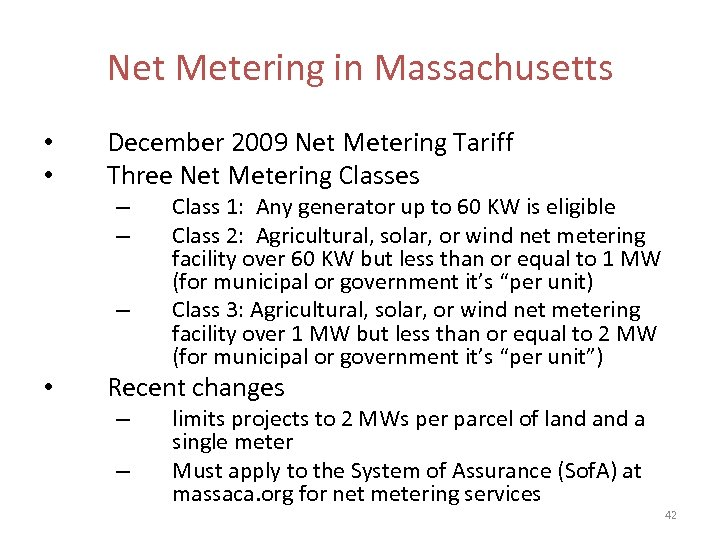 Net Metering in Massachusetts • • December 2009 Net Metering Tariff Three Net Metering